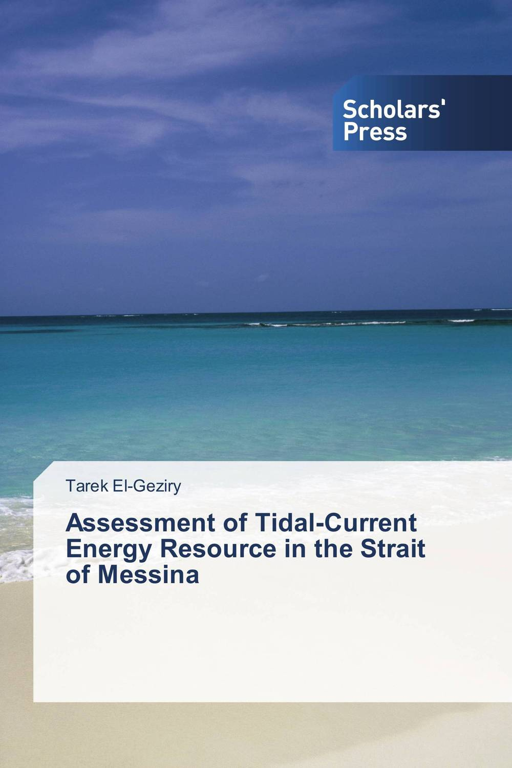 Assessment of Tidal-Current Energy Resource in the Strait of Messina tarek el geziry assessment of tidal current energy resource in the strait of messina