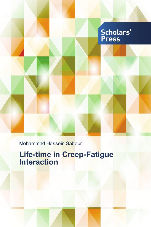 Life-time in Creep-Fatigue Interaction creep the