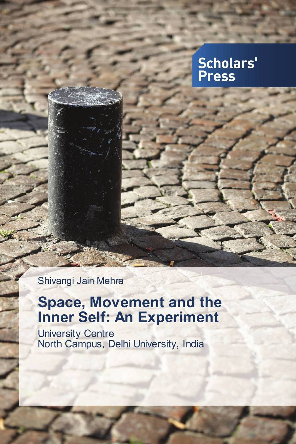 Space, Movement and the Inner Self: An Experiment verne j journey to the centre of the earth книга для чтения