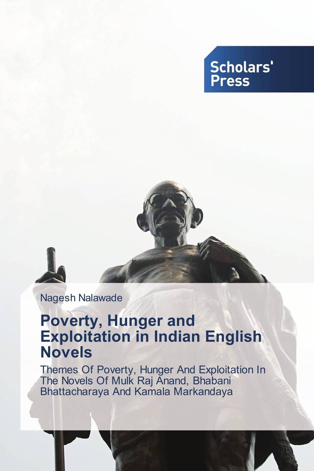 Poverty, Hunger and Exploitation in Indian English Novels matthew oluwasanmi sedowo rice production in the tropics a panacea for poverty and hunger