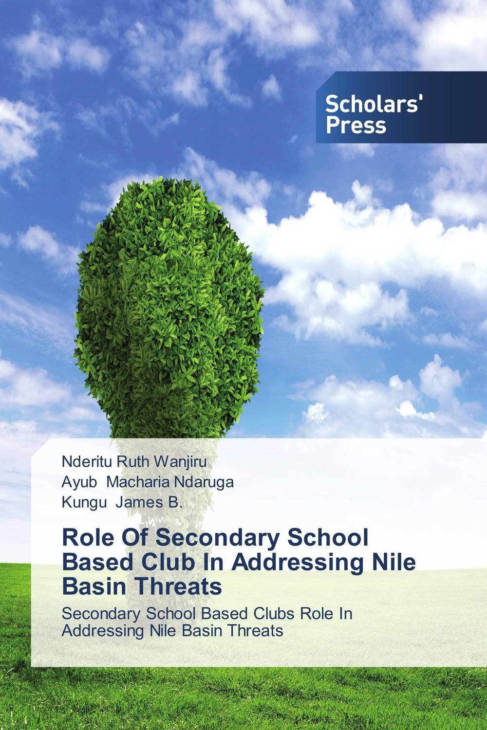 Role Of Secondary School Based Club In Addressing Nile Basin Threats the evaluation of school organizations