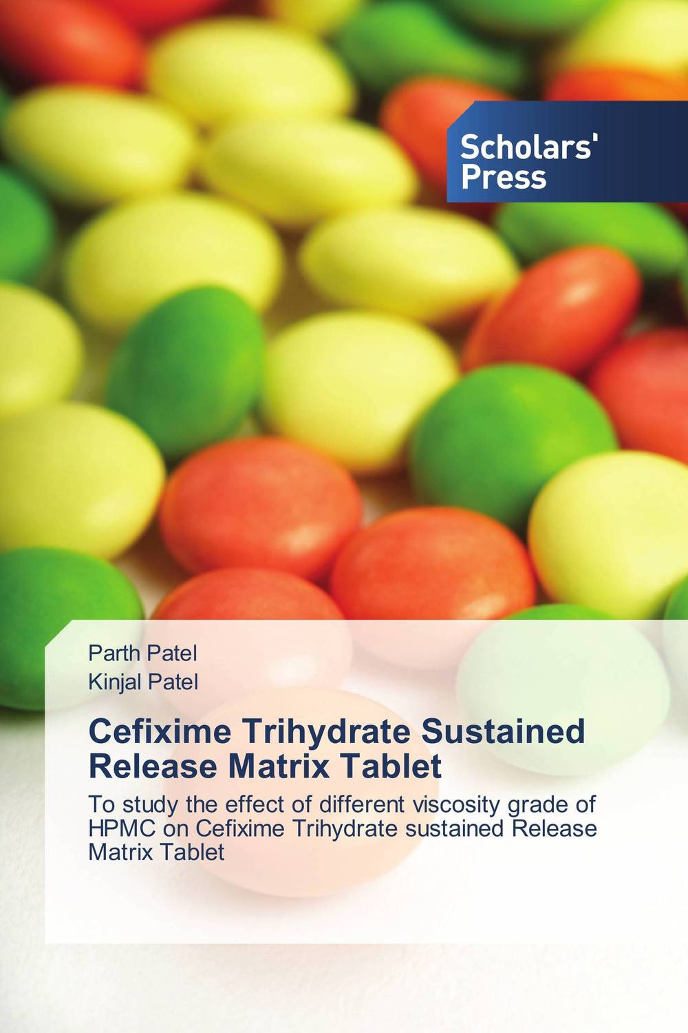 Cefixime Trihydrate Sustained Release Matrix Tablet the release