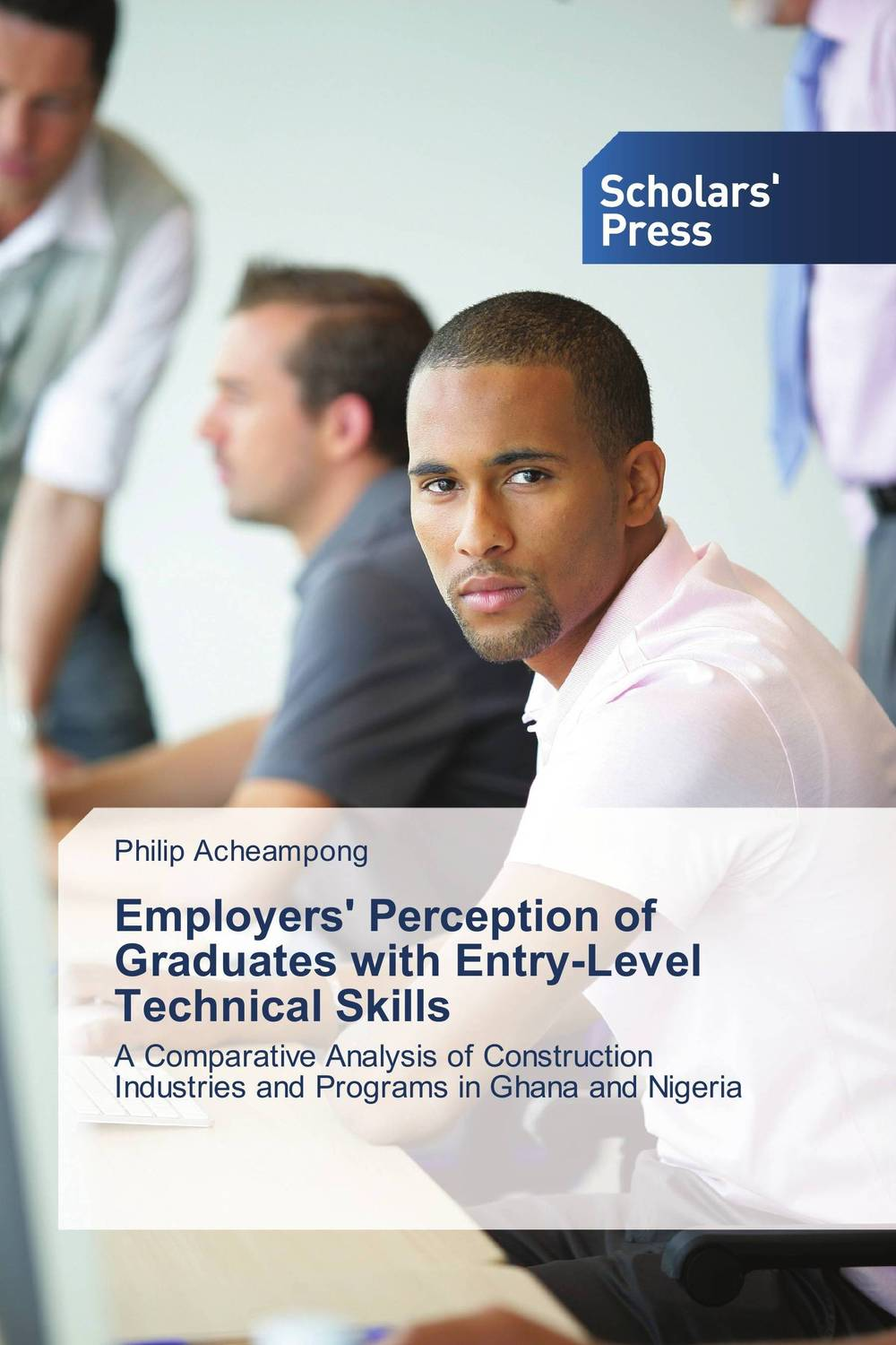 Employers' Perception of Graduates with Entry-Level Technical Skills