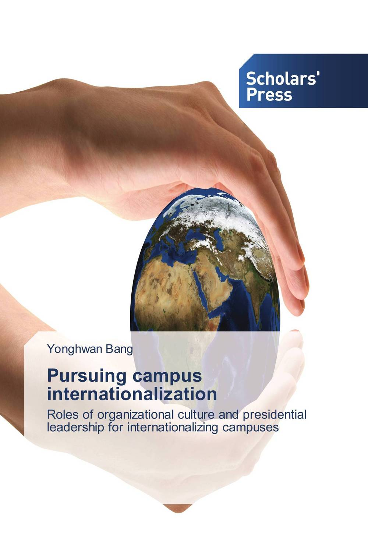 Pursuing campus internationalization eve teasing in university campus