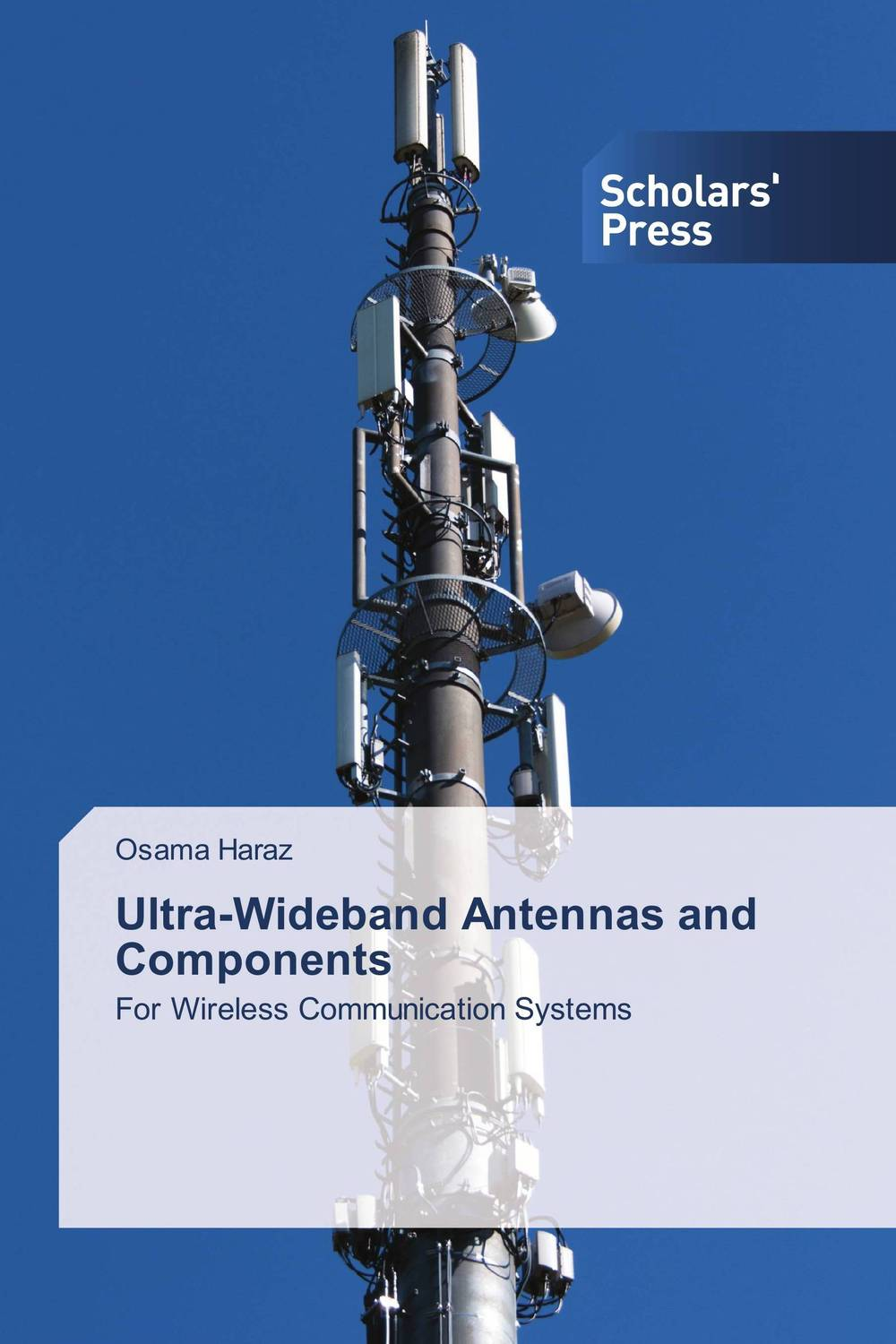 Ultra-Wideband Antennas and Components ultra wideband communications systems structure and design