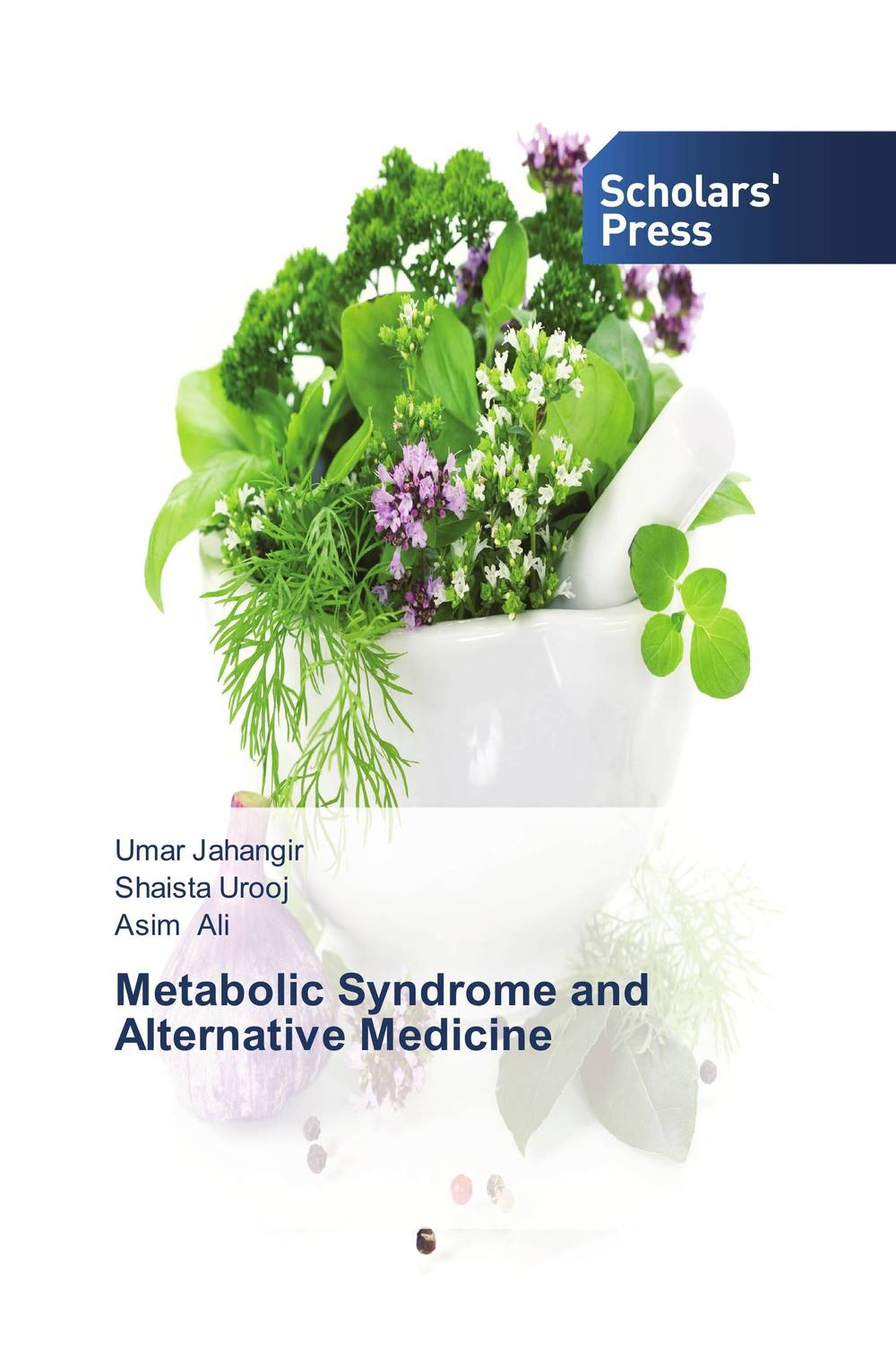 Metabolic Syndrome and Alternative Medicine hormonal key players for obesity in children with down syndrome
