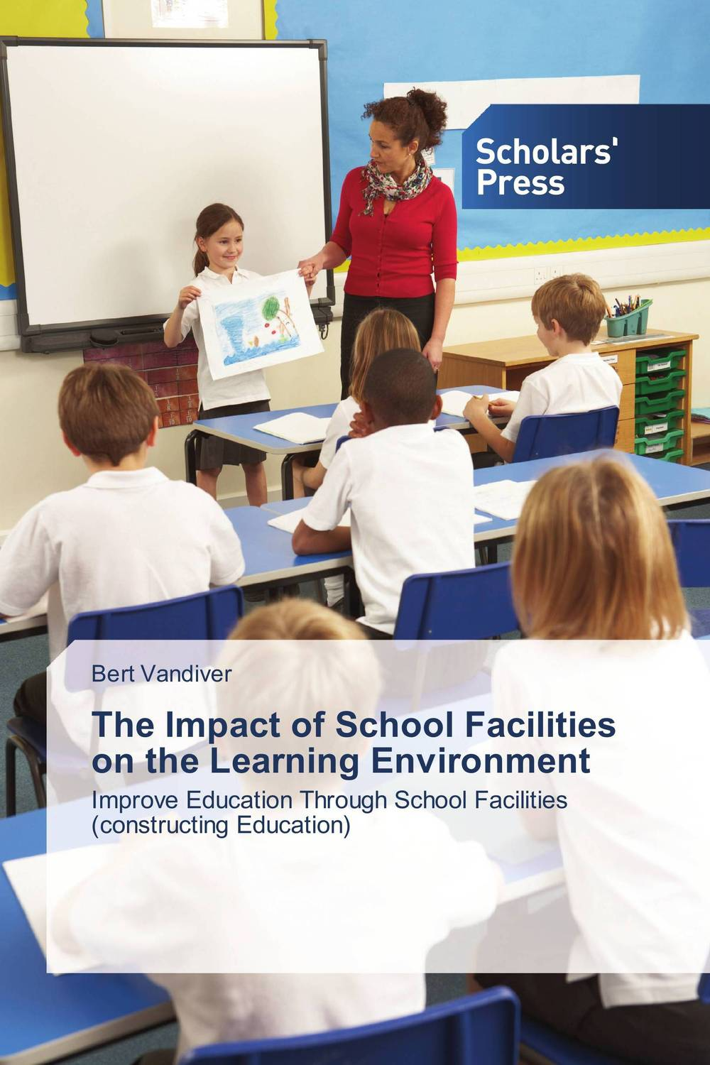 The Impact of School Facilities on the Learning Environment seeing things as they are