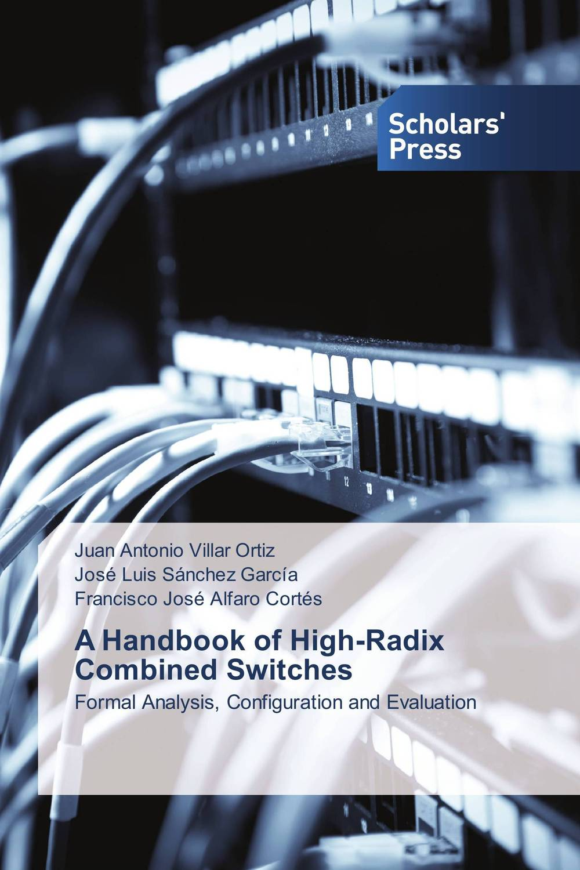 A Handbook of High-Radix Combined Switches arteast