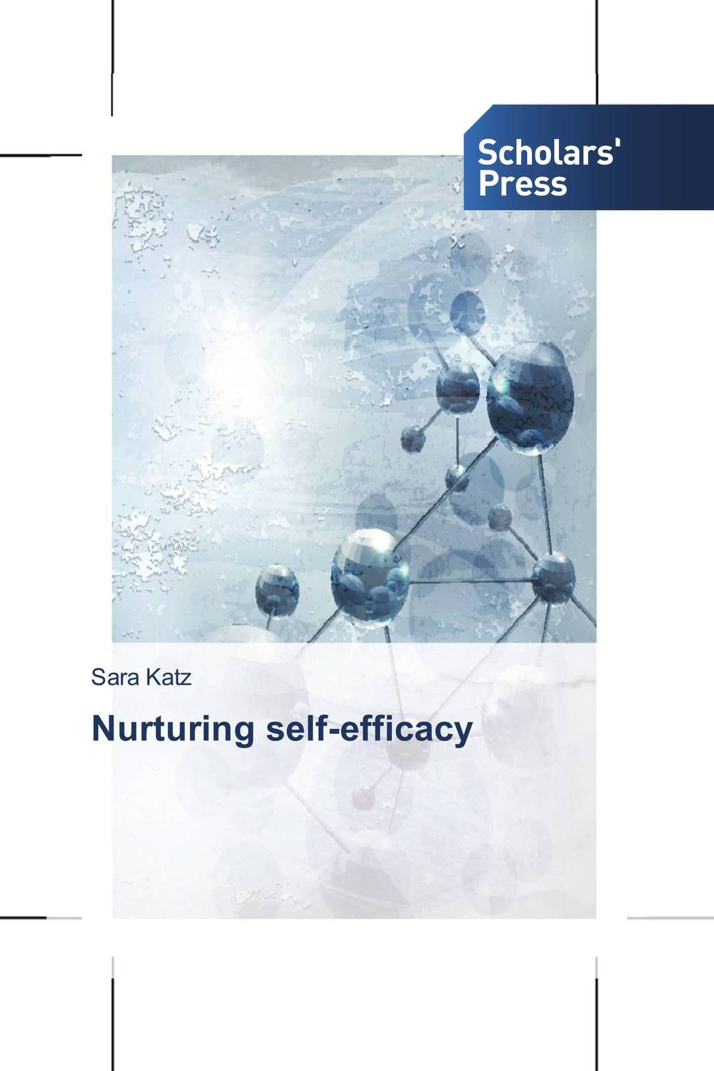 Nurturing self-efficacy self regulation and motivational beliefs in mathematics achievement
