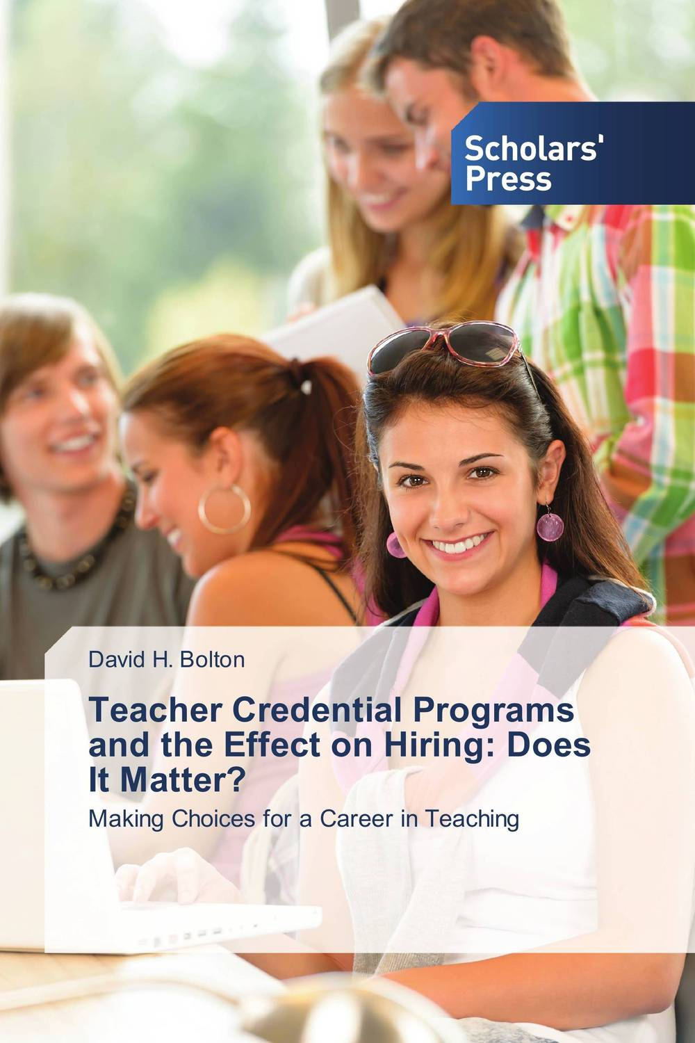 Teacher Credential Programs and the Effect on Hiring: Does It Matter? the teacher