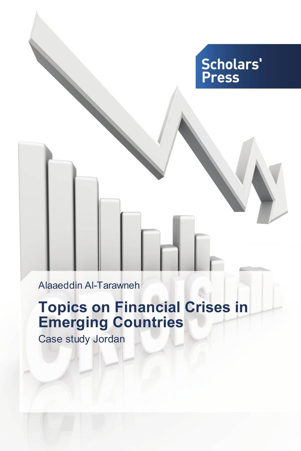 Topics on Financial Crises in Emerging Countries
