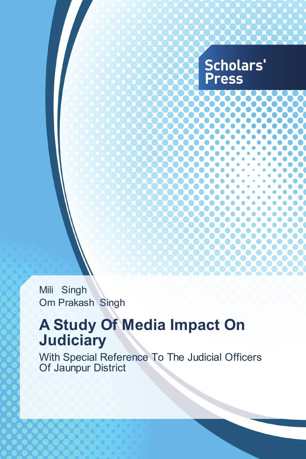 A Study Of Media Impact On Judiciary a study of the religio political thought of abdurrahman wahid