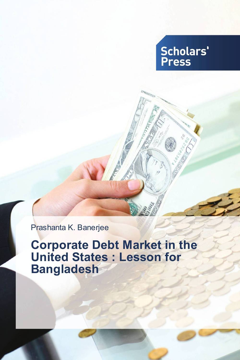 Corporate Debt Market in the United States : Lesson for Bangladesh corporate governance and firm value