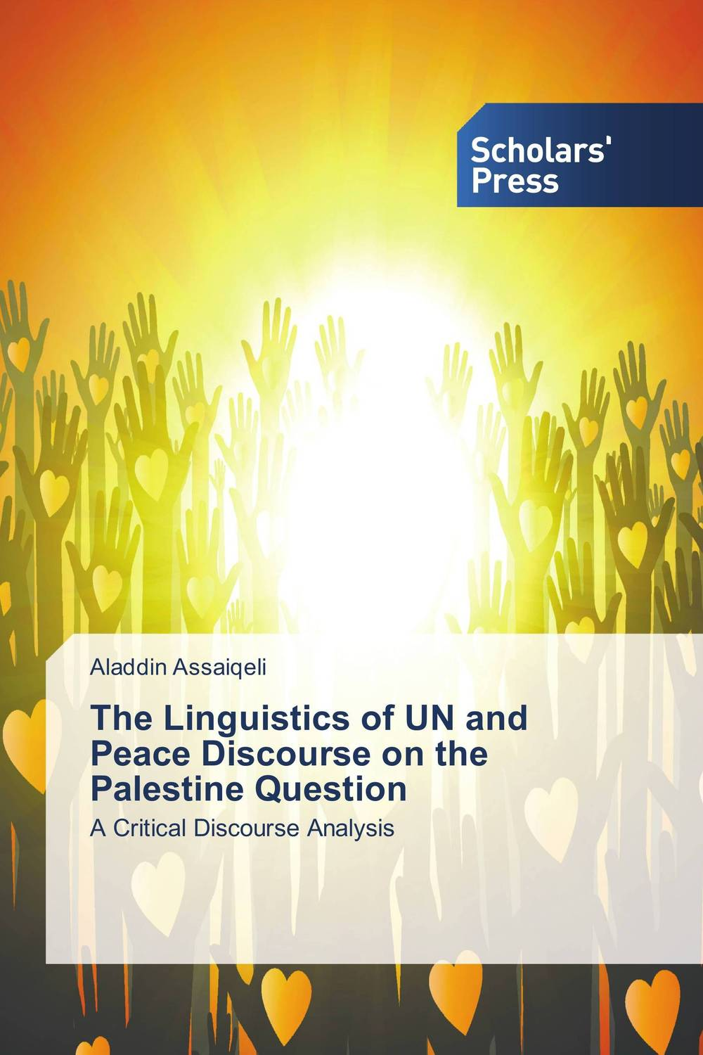 The Linguistics of UN and Peace Discourse on the Palestine Question space and mobility in palestine
