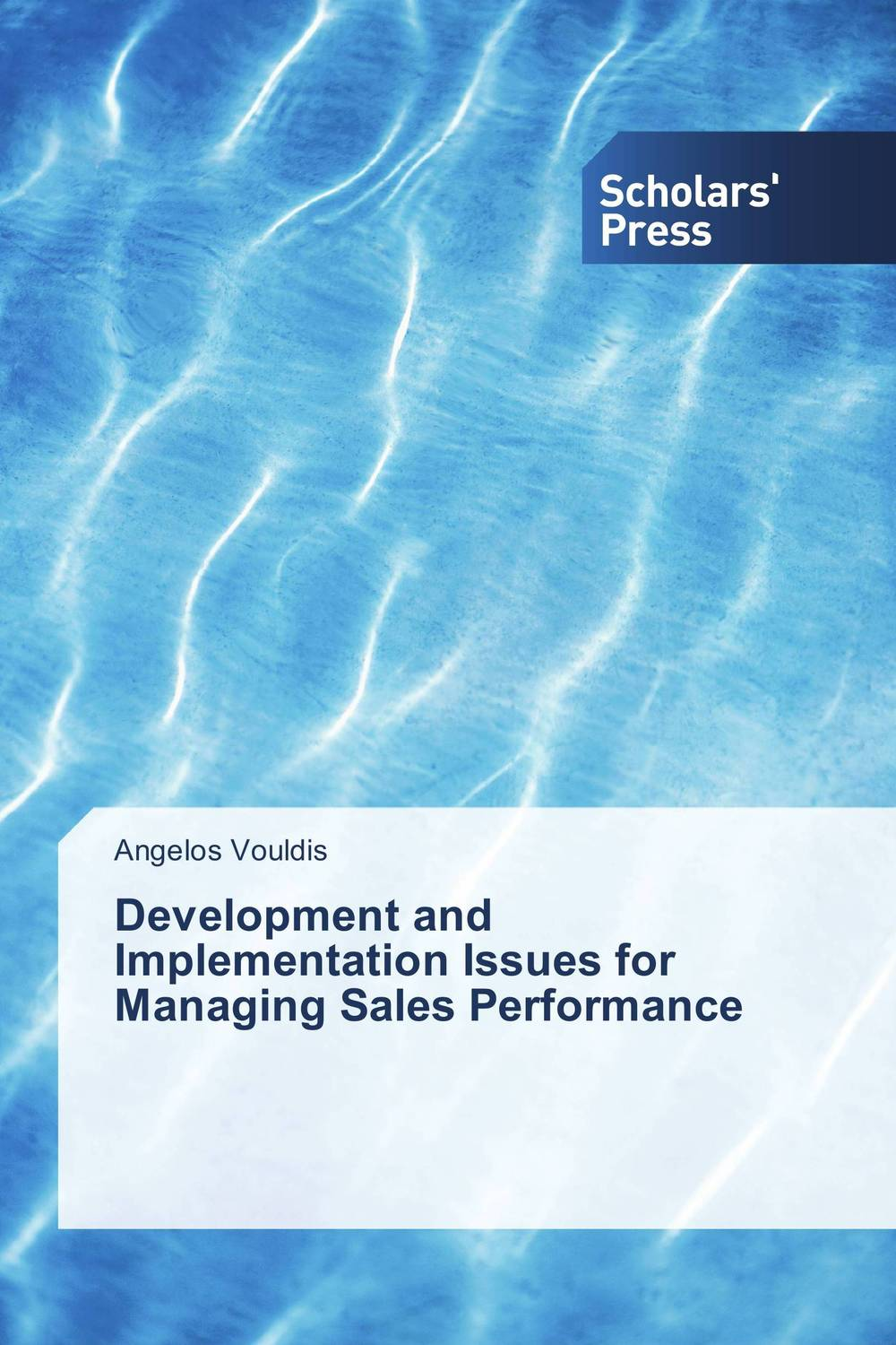 Development and Implementation Issues for Managing Sales Performance mastering leadership an integrated framework for breakthrough performance and extraordinary business results