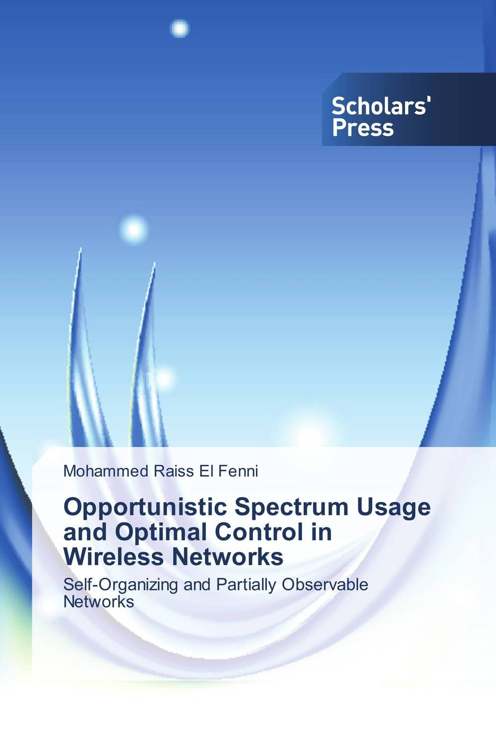 Opportunistic Spectrum Usage and Optimal Control in Wireless Networks optimal energy utilization in sensor networks by clustering