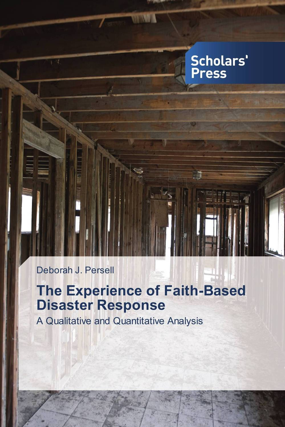 The Experience of Faith-Based Disaster Response evaluation of the impact of a mega sporting event
