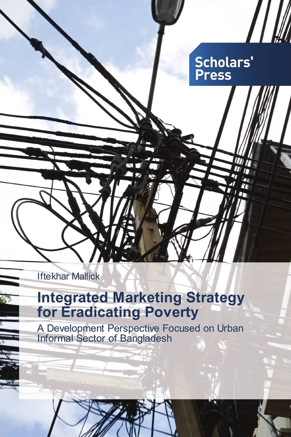 Integrated Marketing Strategy for Eradicating Poverty the role of informal sectors for urban poverty reduction