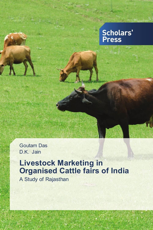Livestock Marketing in Organised Cattle fairs of India shoji lal bairwa rakesh singh and saket kushwaha economics of milk marketing