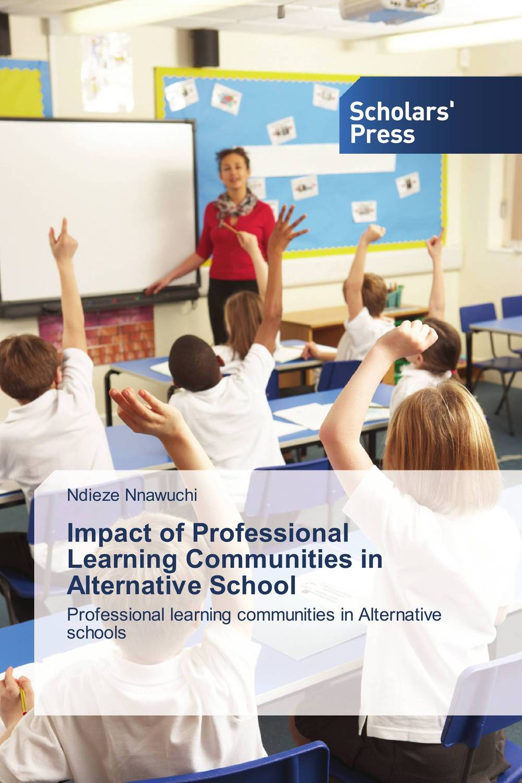Impact of Professional Learning Communities in Alternative School teachers as team leaders in a professional learning community