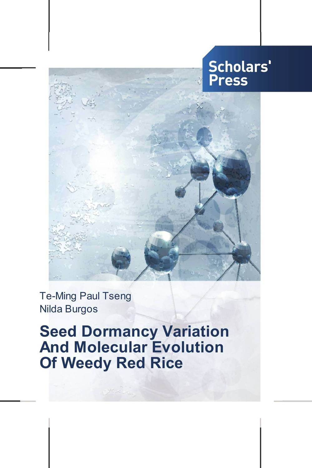 Seed Dormancy Variation   And Molecular Evolution   Of Weedy Red Rice seed dormancy and germination