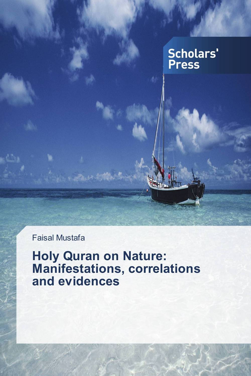 Holy Quran on Nature: Manifestations, correlations and evidences day of the holy trinity