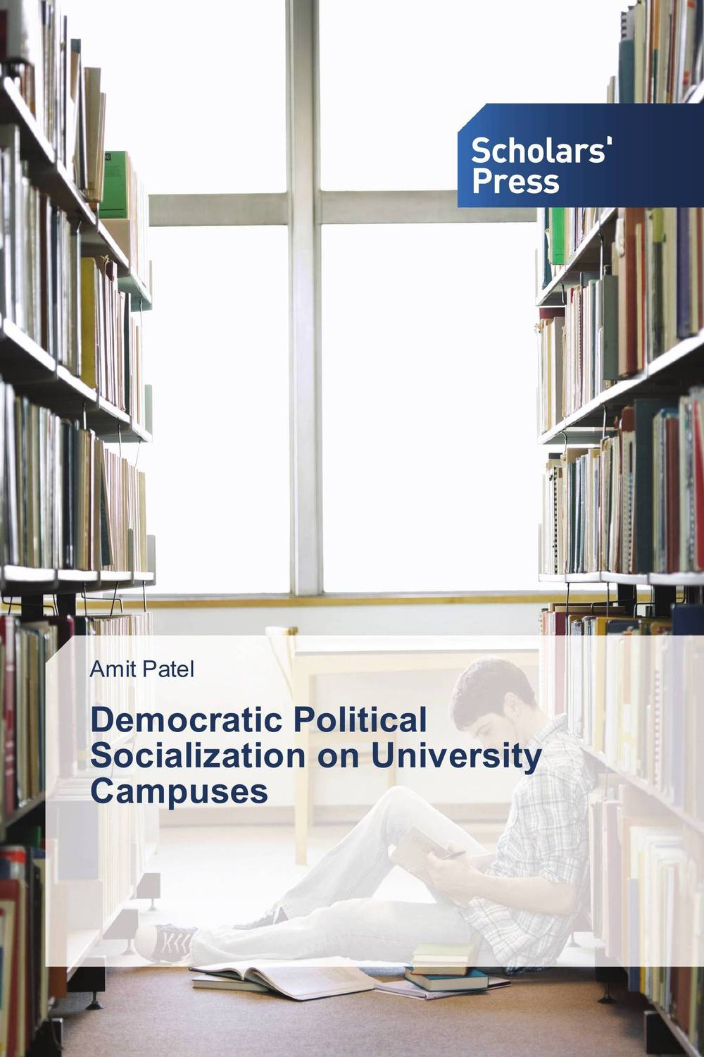 Democratic Political Socialization on University Campuses the political university