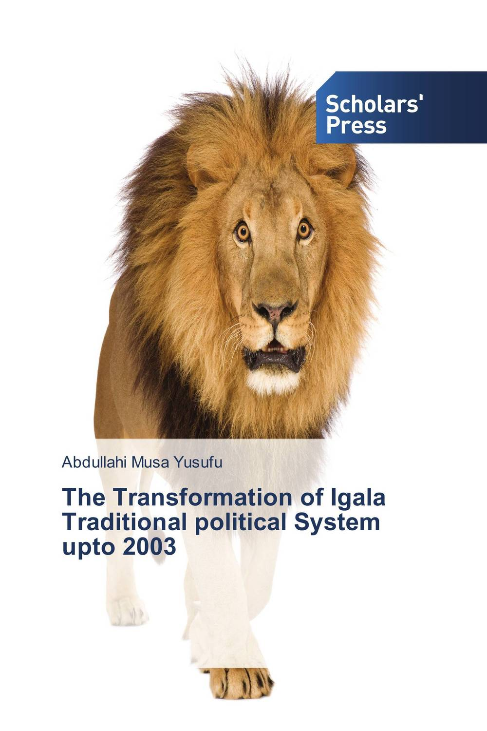 The Transformation of Igala Traditional political System upto 2003 seeing things as they are