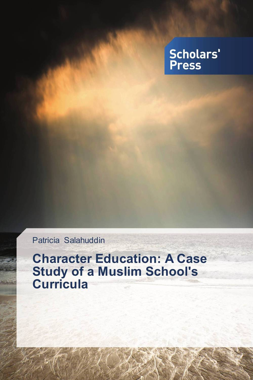 Character Education: A Case Study of a Muslim School's Curricula religious institutions and character building