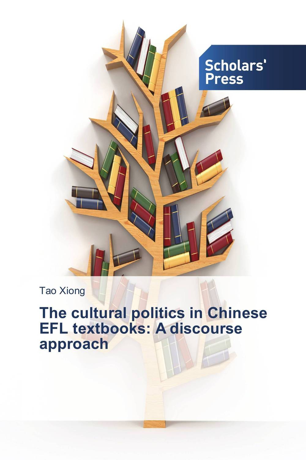 The cultural politics in Chinese EFL textbooks: A discourse approach алеся джиоева insights into politics and the language of politics a course of english