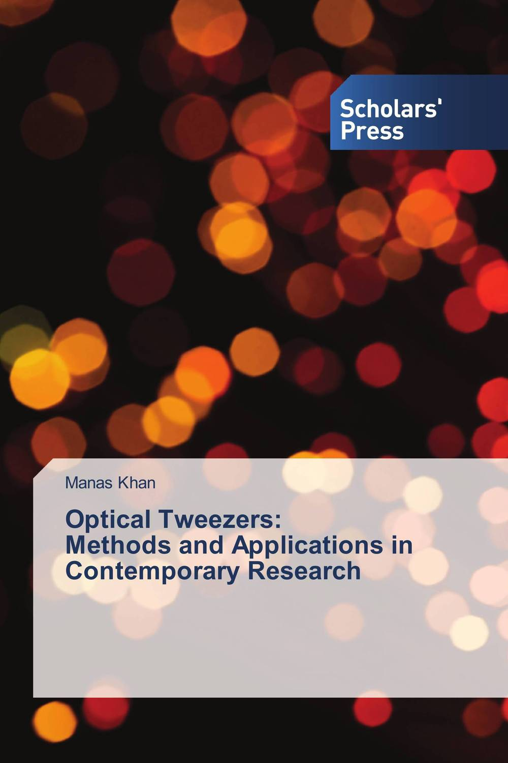 Optical Tweezers: Methods and Applications in Contemporary Research belousov a security features of banknotes and other documents methods of authentication manual денежные билеты бланки ценных бумаг и документов