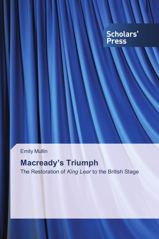 Macready's Triumph king lear