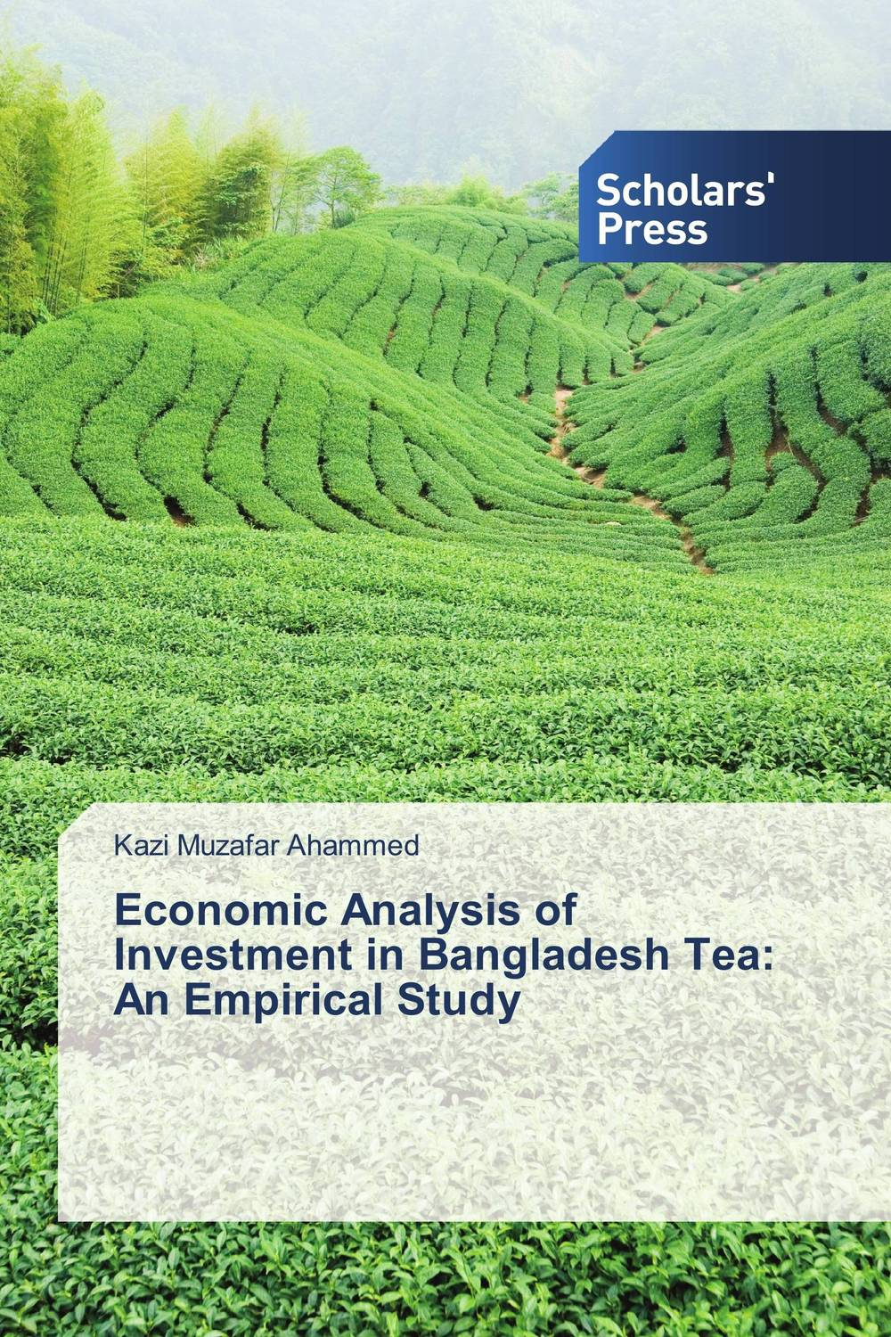Economic Analysis of Investment in Bangladesh Tea: An Empirical Study an economic analysis of international student migration