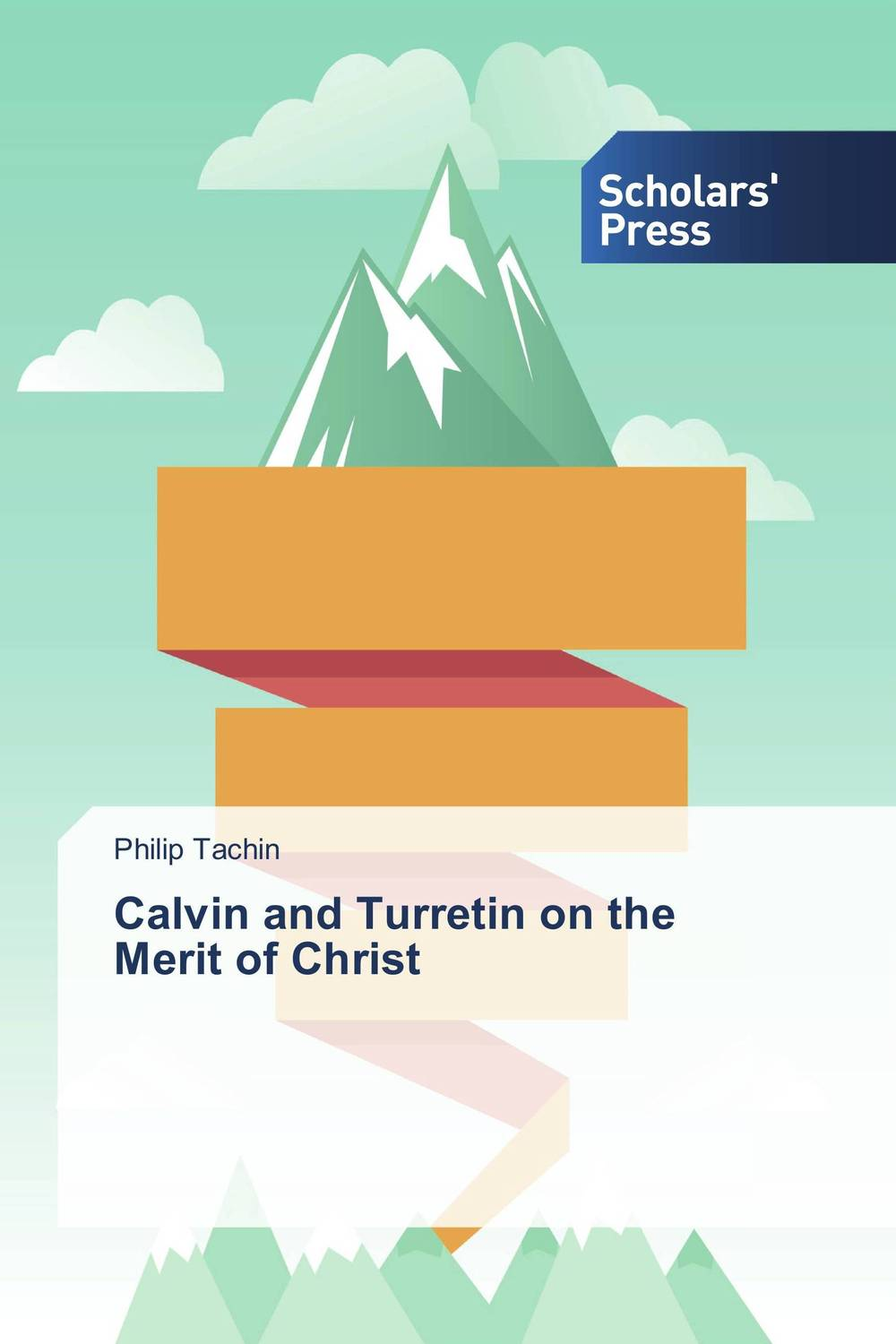 Calvin and Turretin on the Merit of Christ macdonald g the gifts of the child christ