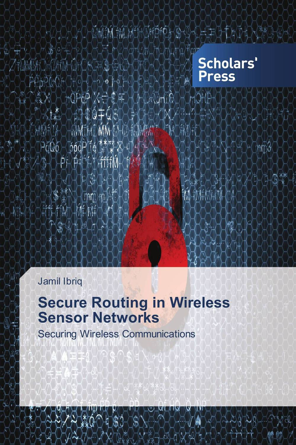 Secure Routing in Wireless Sensor Networks routing policies in wireless sensor networks
