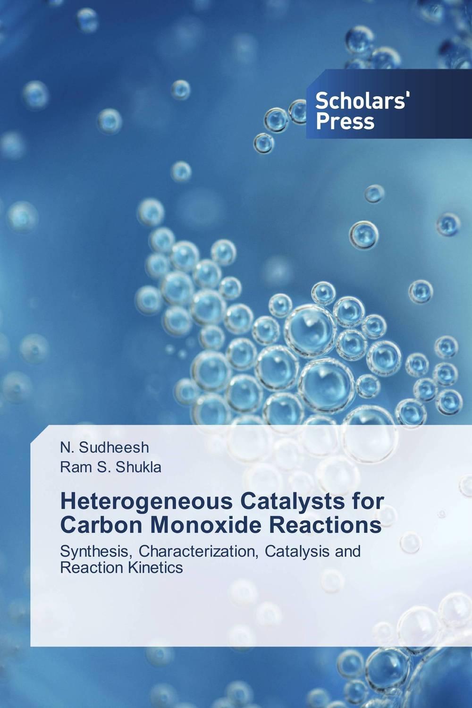Heterogeneous Catalysts for Carbon Monoxide Reactions e gaigneaux scientific bases for the preparation of heterogeneous catalysts 162