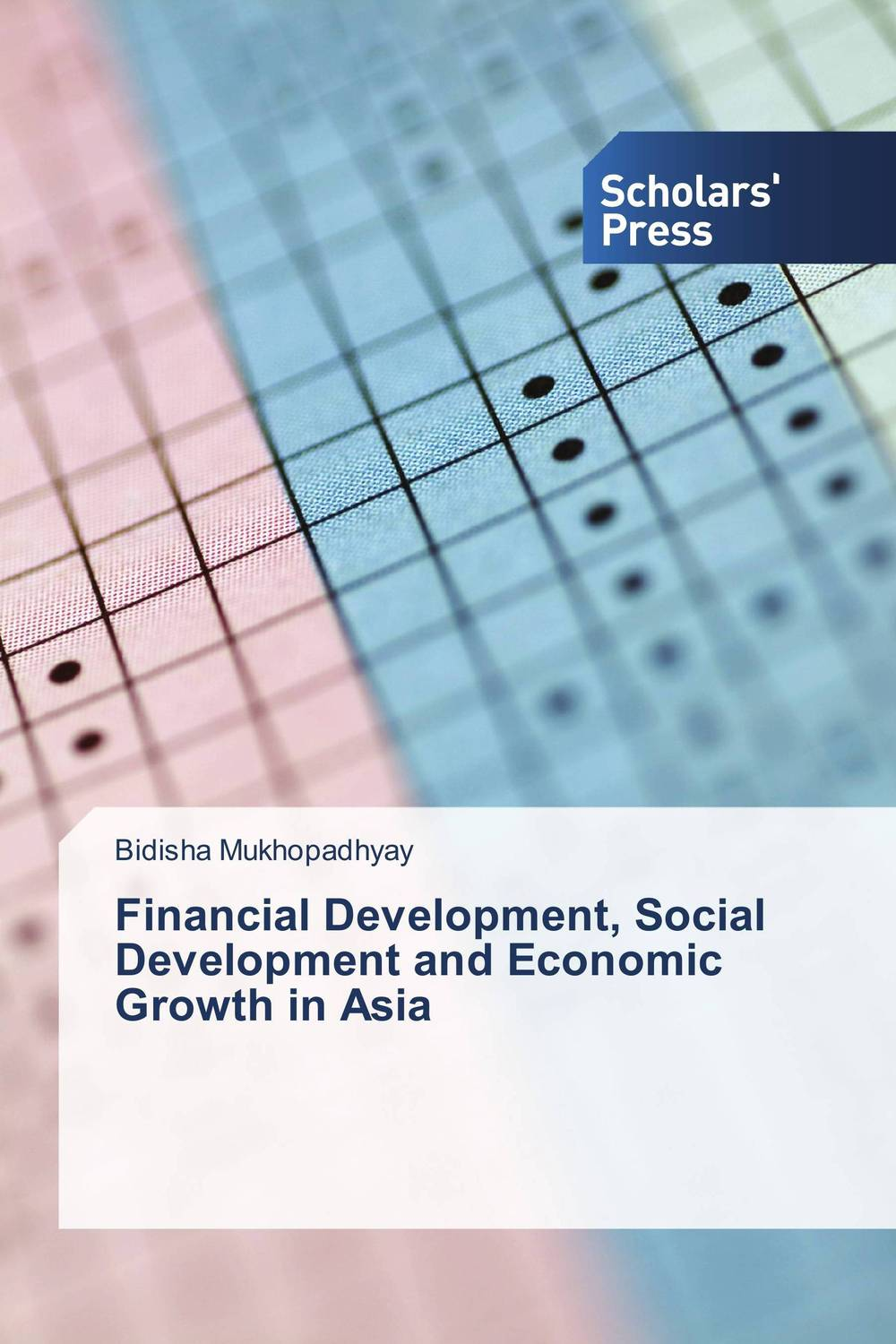 Фото Financial Development, Social Development and Economic Growth in Asia finance and investments