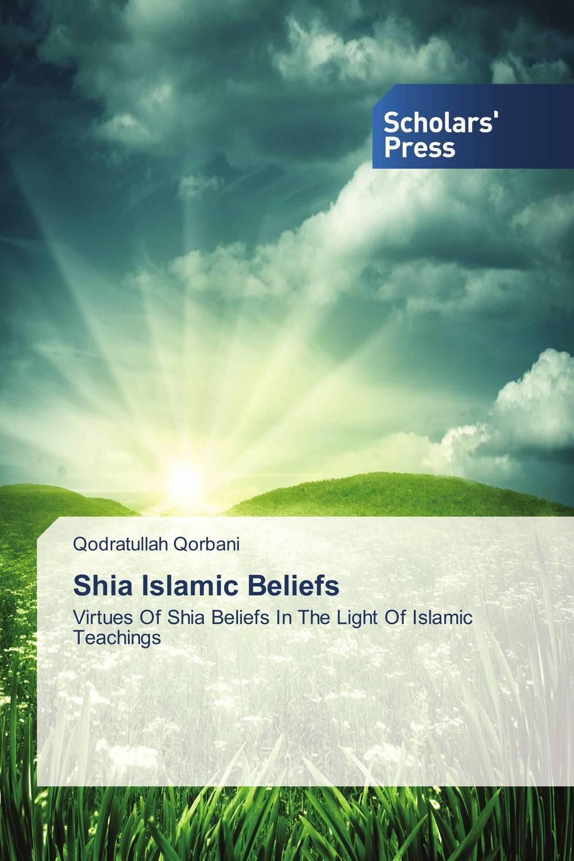 Shia Islamic Beliefs folk beliefs and nourishment of environment