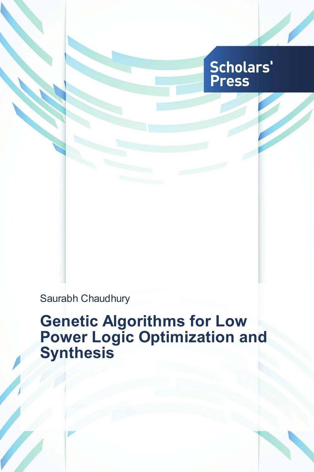 Genetic Algorithms for Low Power Logic Optimization and Synthesis a genetic algorithm for vlsi floorplanning