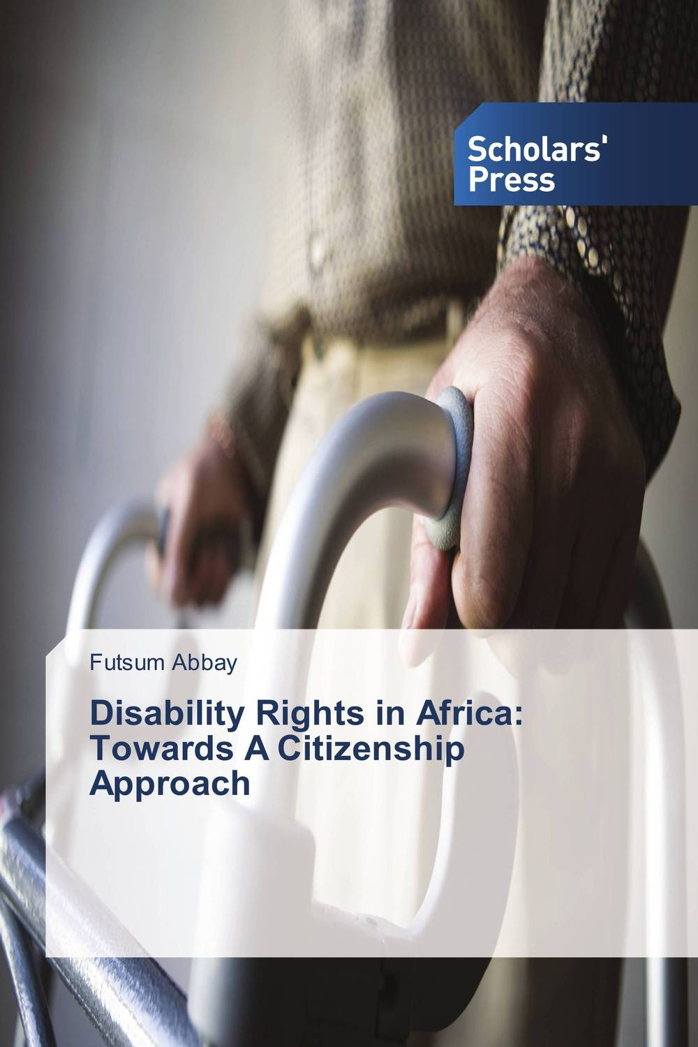 Disability Rights in Africa: Towards A Citizenship Approach