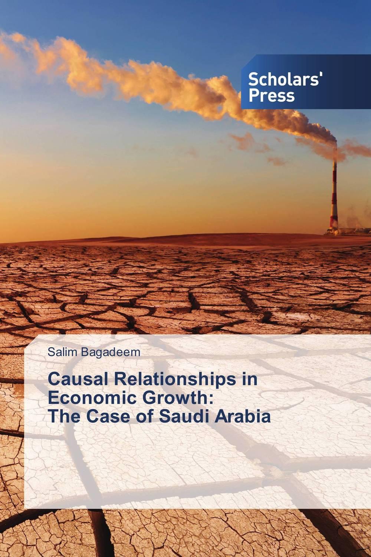 Causal Relationships in Economic Growth: The Case of Saudi Arabia economic methodology