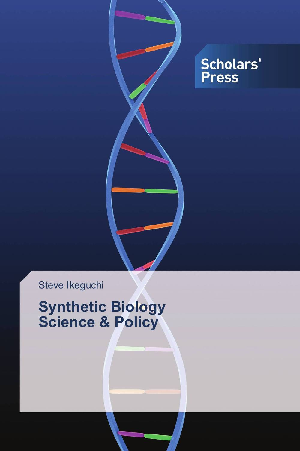 Synthetic Biology Science & Policy the paradigms of synthetic biology