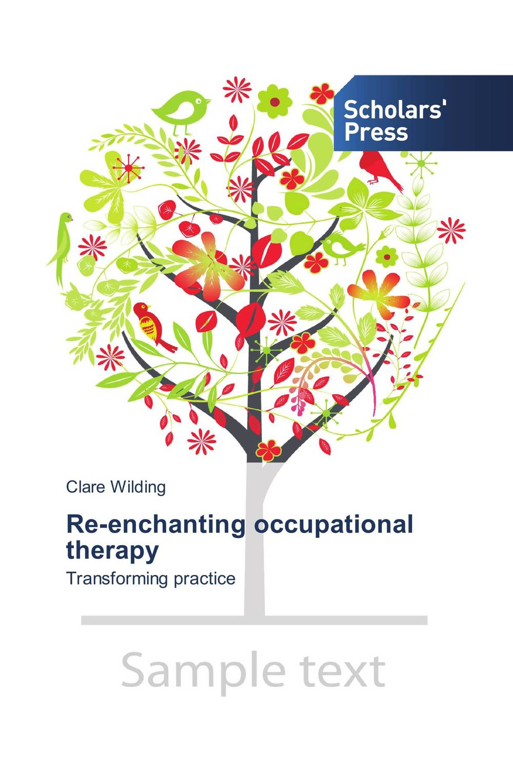 Re-enchanting occupational therapy judi edmans occupational therapy and stroke