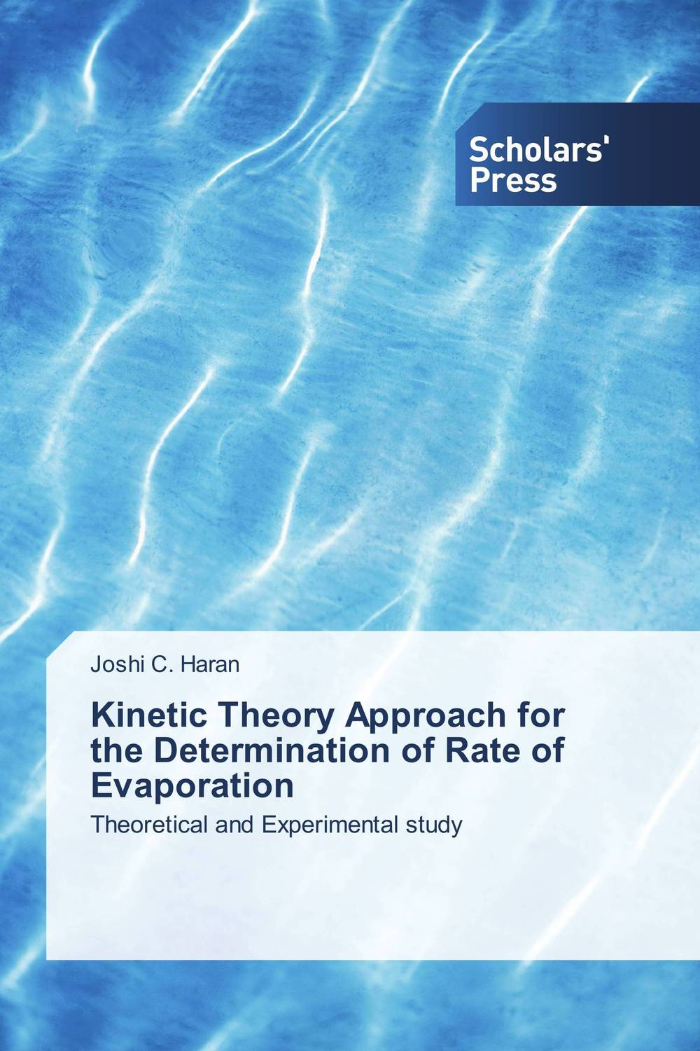 Kinetic Theory Approach for the Determination of Rate of Evaporation