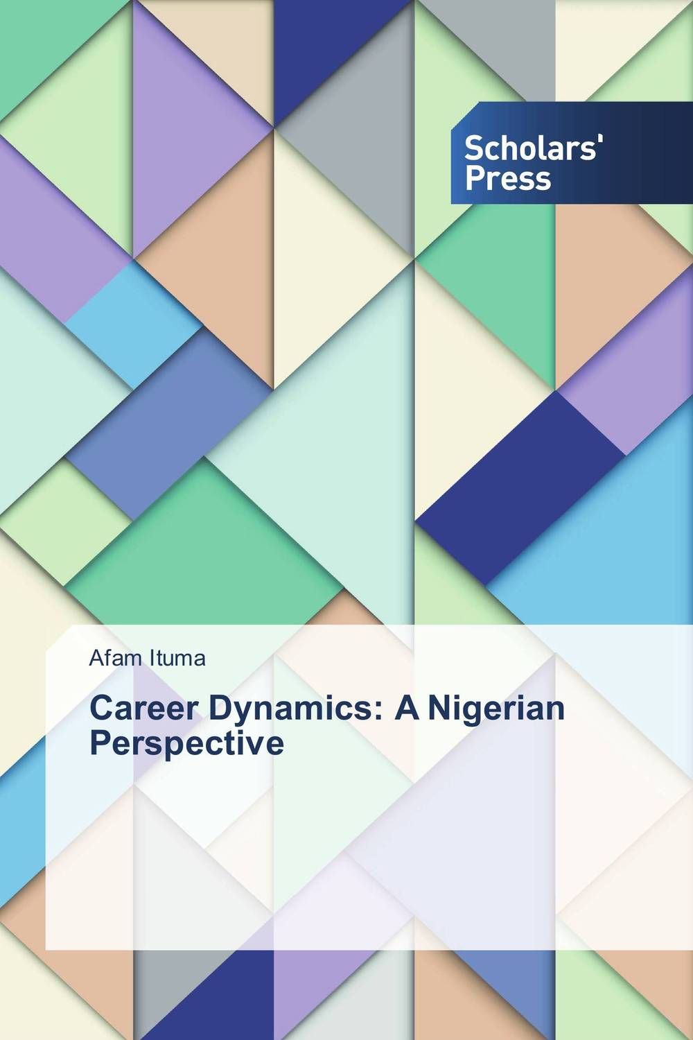 Career Dynamics: A Nigerian Perspective the assistant principalship as a career