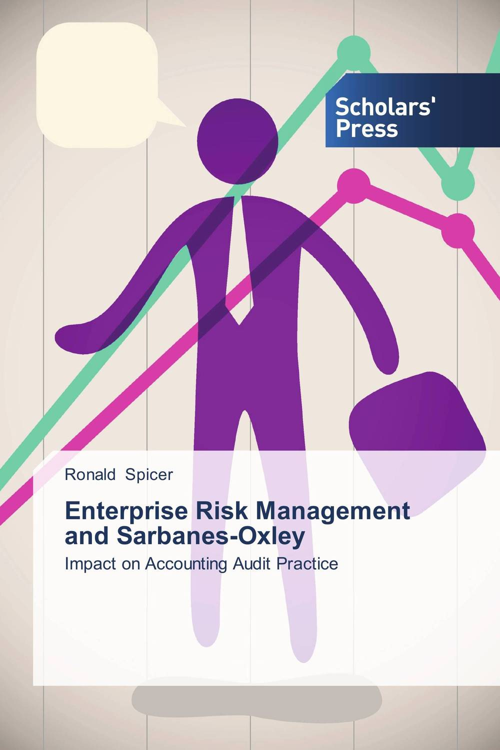 Enterprise Risk Management and Sarbanes-Oxley sim segal corporate value of enterprise risk management the next step in business management