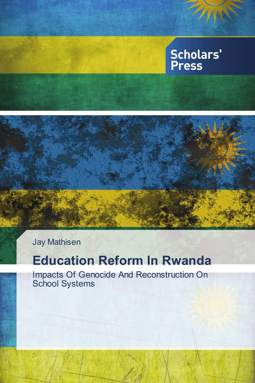 Education Reform In Rwanda