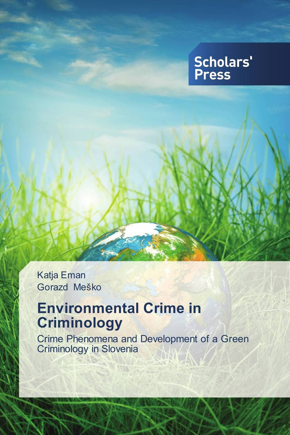 Environmental Crime in Criminology heroin organized crime and the making of modern turkey