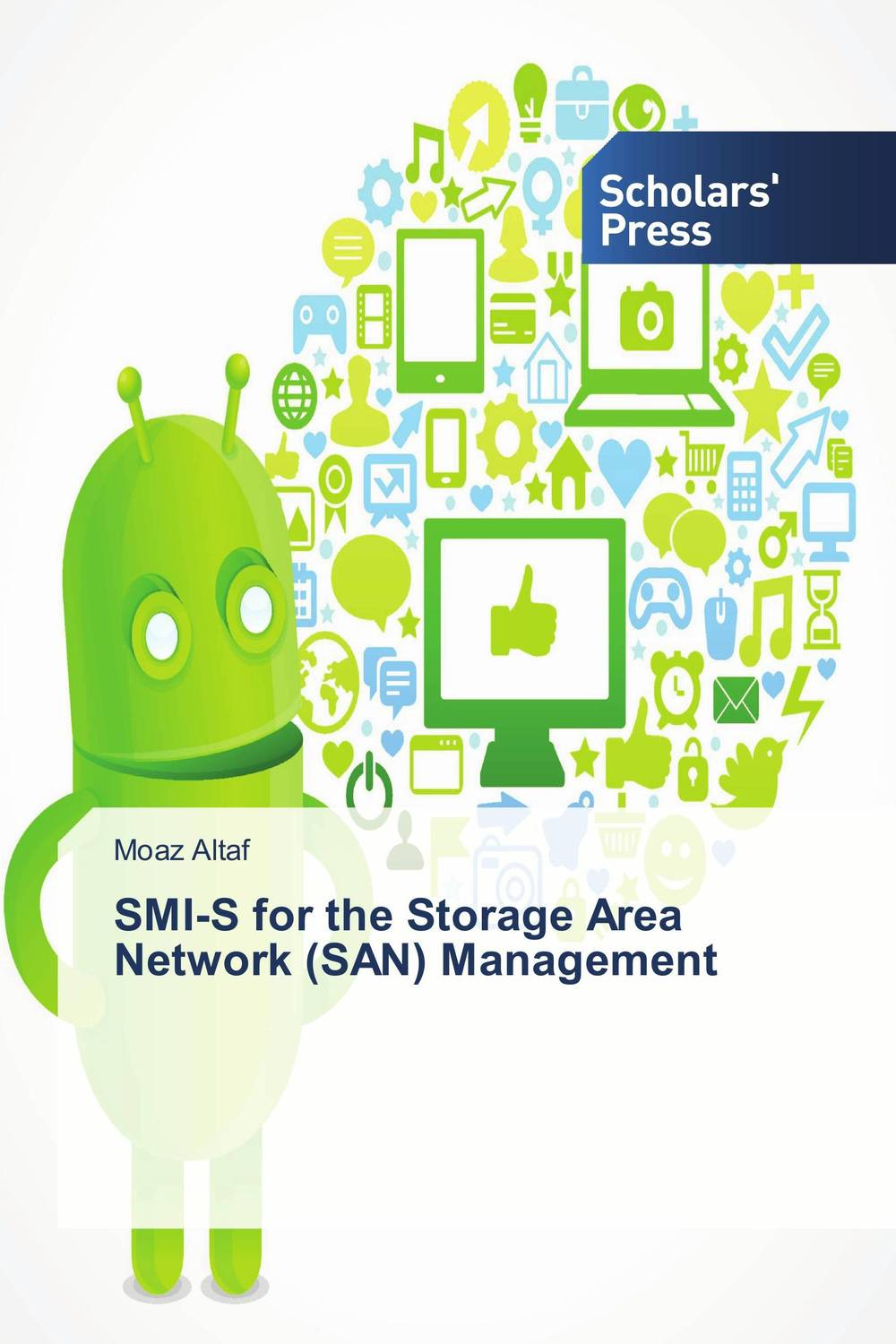 SMI-S for the Storage Area Network (SAN) Management stephen denning the leader s guide to radical management reinventing the workplace for the 21st century