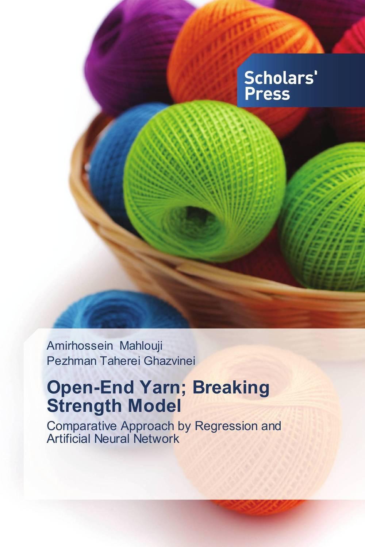 Open-End Yarn; Breaking Strength Model open end yarn breaking strength model